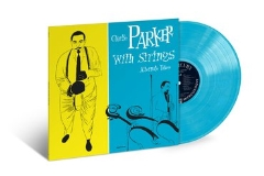Charlie Parker Charlie Parker With Strings Alternate Takes Blue Vinyl Rsd 2019 Ltd. To 2500