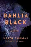 Keith Thomas Dahlia Black