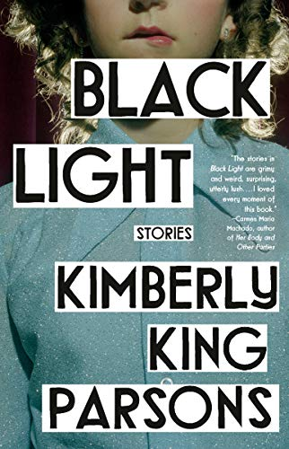kimberly-king-parsons-black-light-stories