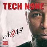 Tech N9ne N9na Explicit Version