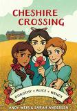 Andy Weir Cheshire Crossing (graphic Novel)