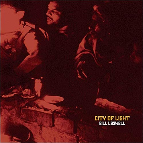 Bill Laswell City Of Light Lp
