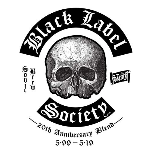 Black Label Society Sonic Brew 20th Anniversary Blend 5.99 5.19