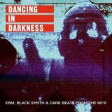 Dancing In Darkness Dancing In Darkness 2 Lp