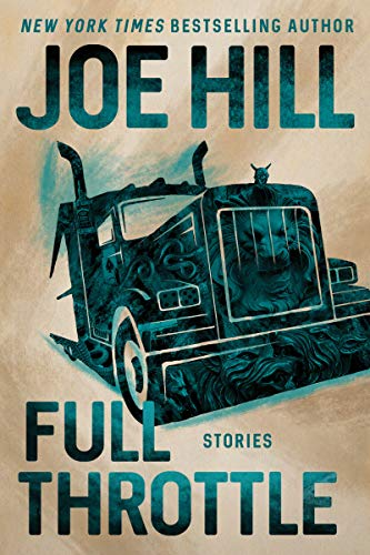 Joe Hill Full Throttle Stories
