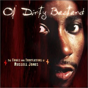 Ol' Dirty Bastard Trials & Tribulations Of Russe Explicit Version Feat. Mack 10 Too Short E 40