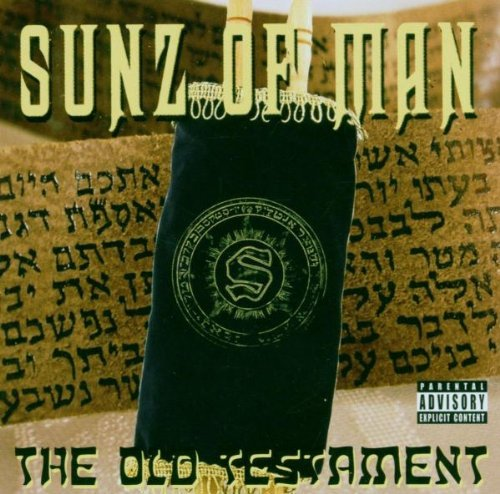 Sunz Of Man Old Testament Explicit Version .