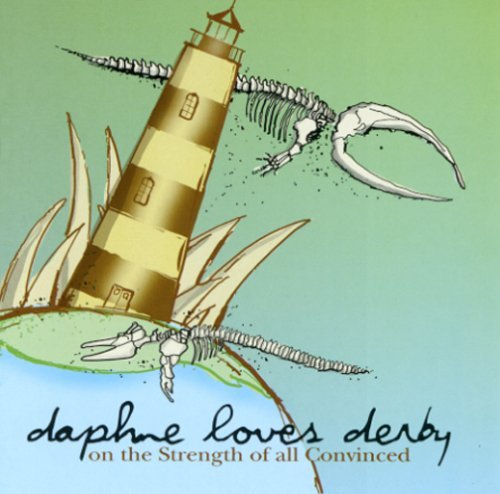 Daphne Loves Derby On The Strength Of All Convinc Digipak
