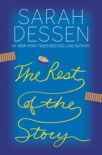 Sarah Dessen The Rest Of The Story