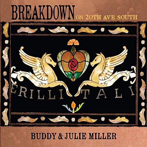 Buddy Miller & Julie Miller Breakdown On 20th Ave. South (root Beer Vinyl) 150g Root Beer Marbled Vinyl