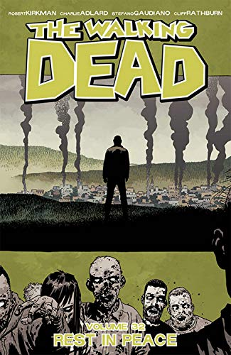 robert-kirkman-the-walking-dead-volume-32-rest-in-peace