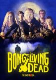 Bong Of The Living Dead Kiely Arnold DVD Nr