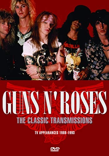Guns N' Roses The Classic Transmissions