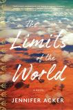 Jennifer Acker The Limits Of The World