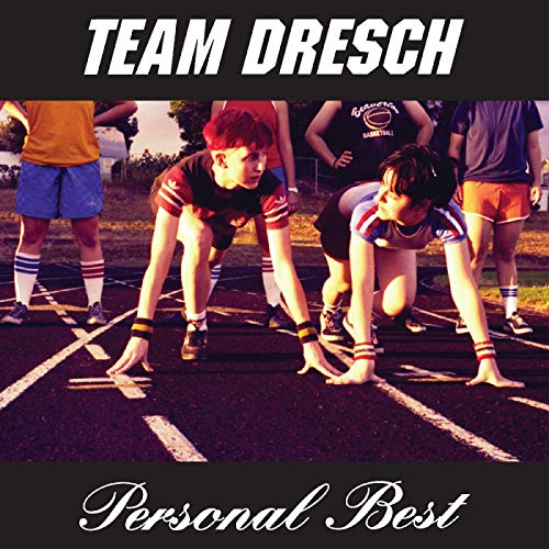 team-dresch-personal-best