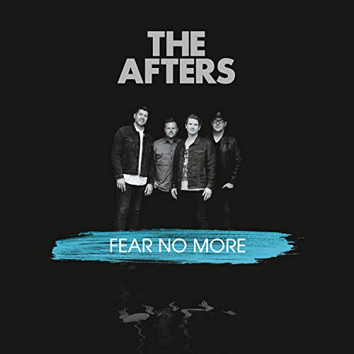 the-afters-fear-no-more