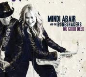 Mindi Abair & The Boneshakers No Good Deed .