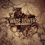 Wade Bowen Solid Ground