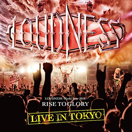 Loudness Loudness World Tour 2018 Rise To Glory Live In Tokyo