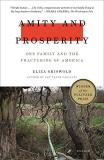 Eliza Griswold Amity And Prosperity One Family And The Fracturing Of America