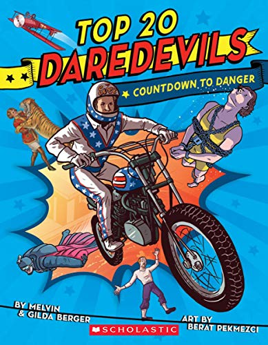 melvin-berger-top-20-daredevils-countdown-to-danger