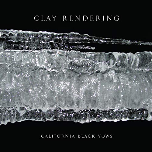 Clay Rendering California Black Vows Lp