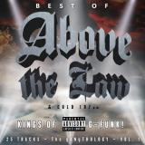 Above The Law Best Of Above The Law & Cold 1 Explicit Version .
