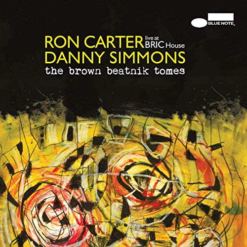 Ron Carter Danny Simmons The Brown Beatnik Tomes Live At Bric House