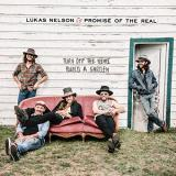 Lukas Nelson & Promise Of The Real Turn Off The News (build A Garden) 2 Lp