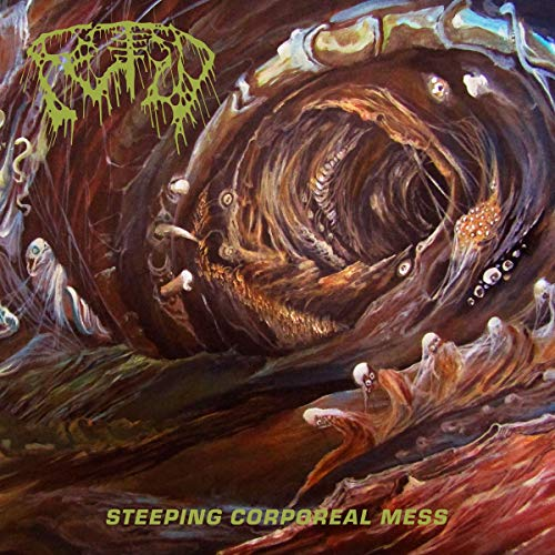 Fetid Steeping Corporeal Mess