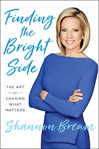 shannon-bream-on-the-bright-side-the-art-of-chasing-what-matters