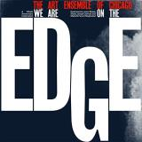 Art Ensemble Of Chicago We Are On The Edge Limited Edition Expanded 4lp