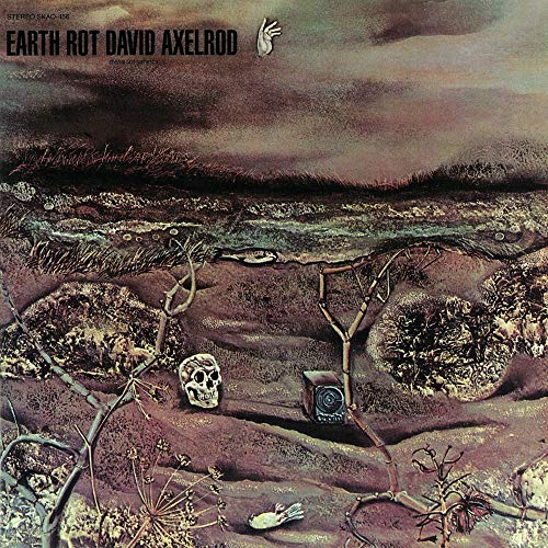 David Axelrod Earth Rot