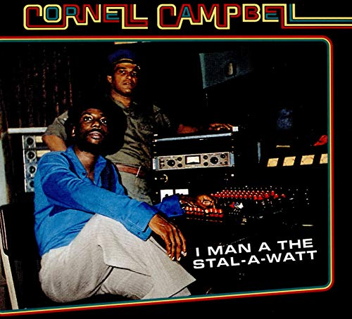 Cornell Campbell I Man A The Stal A Watt