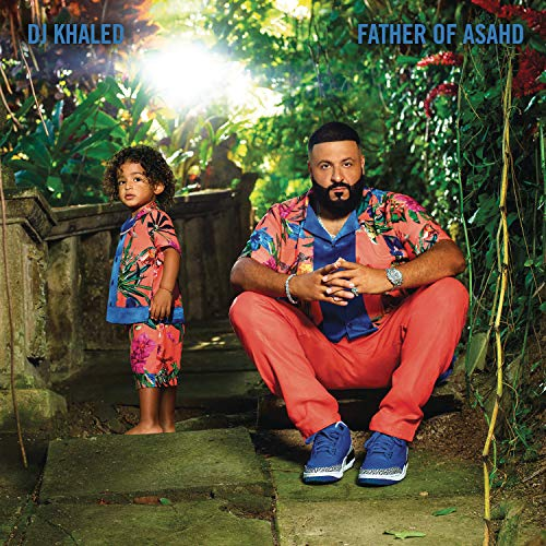 Dj Khaled Father Of Asahd Edited Version