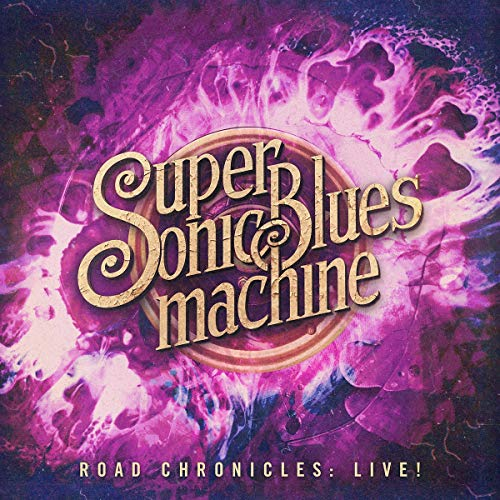 Supersonic Blues Machine Road Chronicles Live!