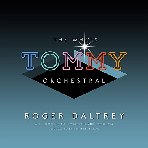 Roger Daltrey The Who's 'tommy' Orchestral