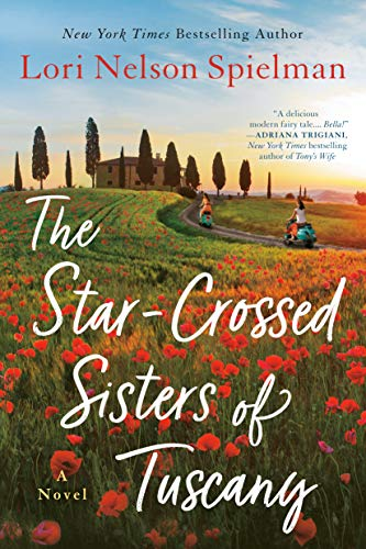 lori-nelson-spielman-the-star-crossed-sisters-of-tuscany