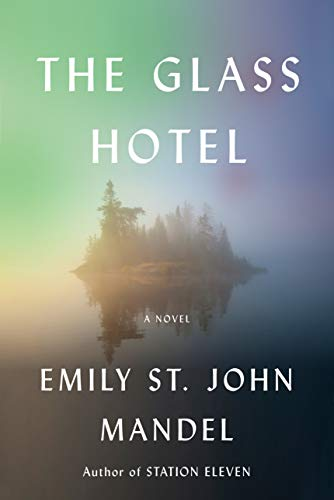 emily-st-john-mandel-the-glass-hotel
