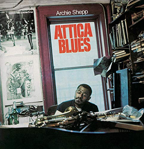 Archie Shepp Attica Blues Quiet Dawn