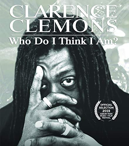 Clarence Clemons Who Do I Think I Am? Clarence Clemons Who Do I Think I Am? Blu Ray Nr