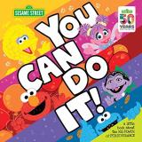 Sesame Workshop You Can Do It! A Little Book About The Big Power Of Perseverance