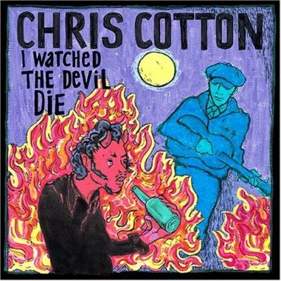 Chris Cotton I Watched The Devil Die