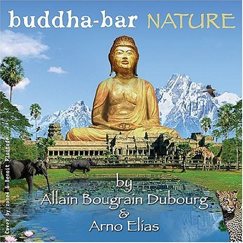 Buddha Bar Nature Buddha Bar Nature Incl. DVD