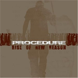 Procedure Rise Of New Reason