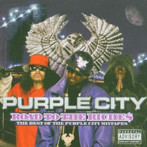 Purple City Road To The Riches Best Of Th Explicit Version