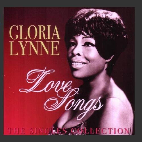Gloria Lynn Love Songs The Singles Collect 2 CD