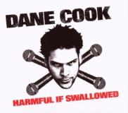 Dane Cook Harmful If Swallowed Explicit Version