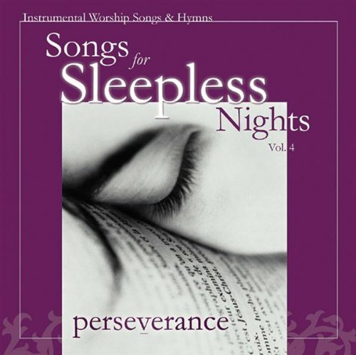 Songs For Sleepless Nights Vol. 3 Perseverance Songs For Sleepless Nights