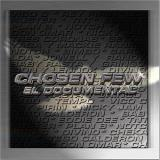 Chosen Few El Documental Chosen Few El Documental Explicit Version Incl. DVD